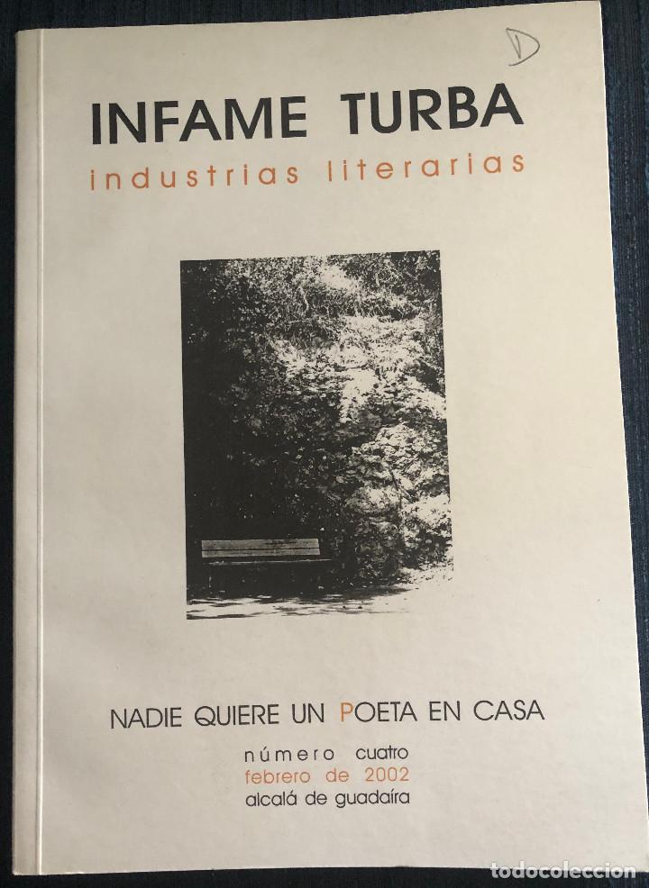 'INFAME TURBA - INDUSTRIAS LITERARIAS - NADIE QUIERE UN POETA EN CASA'. VARIOS AUTORES. SEVILLA 2002 (Libros de Segunda Mano (posteriores a 1936) - Literatura - Otros)