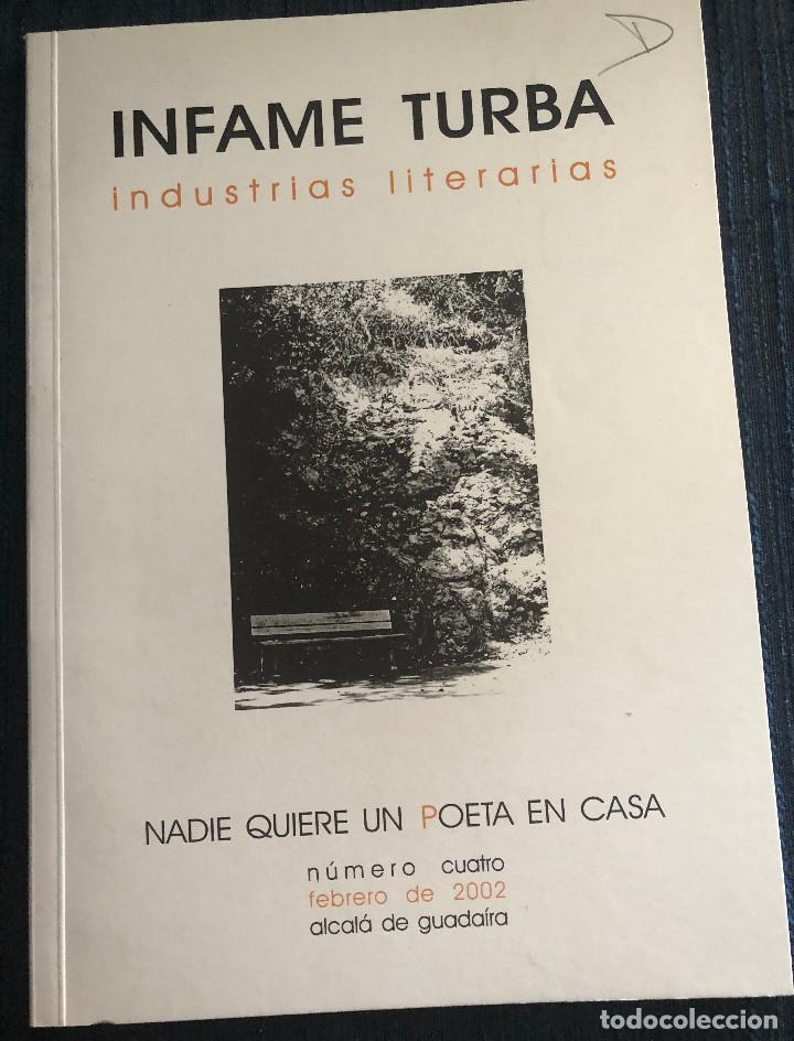 Libros de segunda mano: 'Infame turba - Industrias literarias - Nadie quiere un poeta en casa'. Varios autores. Sevilla 2002 - Foto 2 - 183845526