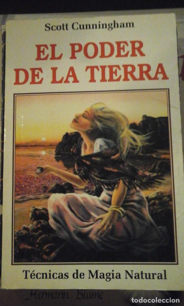 EL PODER DE LA TIERRA. TÉCNICAS DE MAGIA NATURAL (MADRID, 1989) (Libros de Segunda Mano - Parapsicología y Esoterismo - Otros)