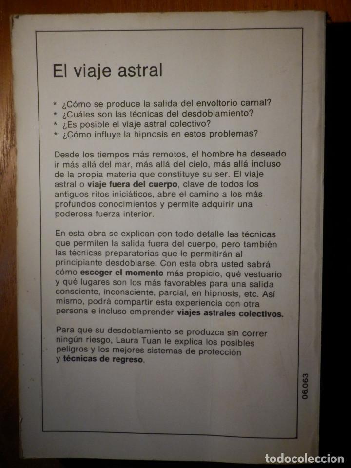 Libros de segunda mano: Libro - El Viaje Astral - Laura Tuan - Editorial de Vecchi - 1988 - Foto 5 - 183845720