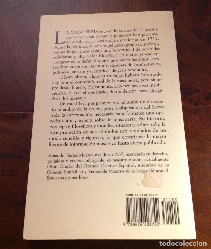 Libros de segunda mano: Por qué soy masón. Filosofía,simbolismo y tradición iniciatica de la masonería. Amando Hurtado. Edaf - Foto 3 - 183848395