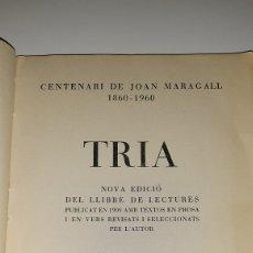 Libros de segunda mano: LIBRO JOAN MARAGALL TRIA PUBLICACIÓ DEL CENTENARI DE MARAGALL 1860-1960 NOVA EDICIÓ. Lote 183850405