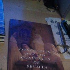 Libros de segunda mano: 2 LIBROS EDITADOS POR AYUNTAMIENTO DE SEVILLA: SEVILLA HITOS Y MITOS Y ITINERARIOS POR LOS CONVENTOS. Lote 183859172