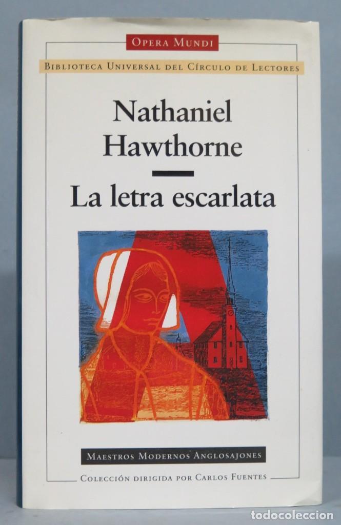 LA LETRA ESCARLATA. HAWTHORNE. OPERA MUNDI (Libros de Segunda Mano (posteriores a 1936) - Literatura - Otros)