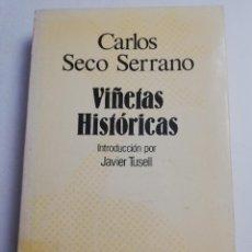 Libros de segunda mano: VIÑETAS HISTÓRICAS (CARLOS SECO SERRANO) ESPASA CALPE. Lote 183859461