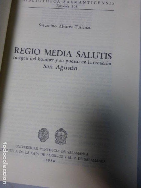 Libros de segunda mano: Regio Media Salutis. Imagen del hombre y su puesto en la creación. San Agustín. Saturnino alvarez - Foto 2 - 183861181