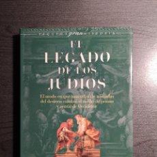 Libros de segunda mano: EL LEGADO DE LOS JUDIOS. THOMAS CAHILL . EDITORIAL DEBATE . Lote 183865358