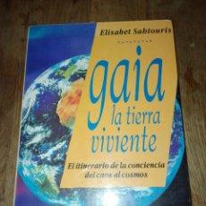 Livros em segunda mão: GAIA, LA TIERRA VIVIENTE - ELISABET SAHTOURIS. Lote 183867640