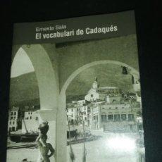 Libros de segunda mano: ERNEST SALA, EL VOCABULARI DE CADAQUÉS . Lote 183868520