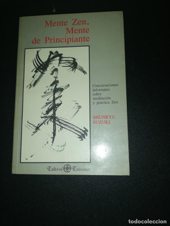 MENTE ZEN, MENTE DE PRINCIPIANTE, SHUNRYU SUZUKI (Libros de Segunda Mano - Pensamiento - Otros)