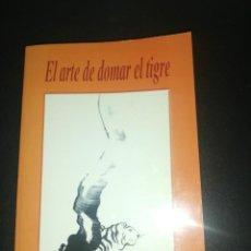 Libros de segunda mano: EL ARTE DE DOMAR EL TIGRE, DHARMA AYRA ALONG RIMPOCHE . Lote 183868705
