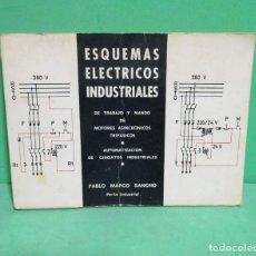 Libros de segunda mano: ESQUEMAS ELECTRICOS INDUSTRIALES - PABLO MARCO SANCHO - ZARAGOZA 1972. Lote 183869893