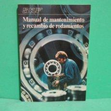 Libros de segunda mano: SKF - MANUAL DE MANTENIMIENTO DE RECAMBIO Y RODAMIENTOS AÑO 1977. Lote 183870073