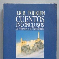 Libros de segunda mano: CUENTOS INCONCLUSOS DE NÚMERO Y LA TIERRA MEDIA. J.R.R TOLKIEN. Lote 183876183