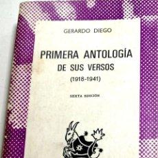 Libros de segunda mano: PRIMERA ANTOLOGIA DE SUS VERSOS. (1918-1941) POR GERARDO DIEGO. COLECCION AUSTRAL, ESPASA-CALPE. Lote 183880306