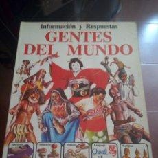 Libros de segunda mano: GENTES DEL MUNDO - INFORMACION Y RESPUESTAS - EDICIONES PLESA / SM - 1979. Lote 183884375