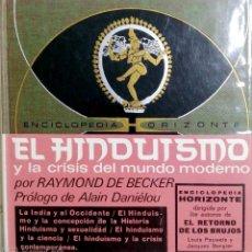 Libros de segunda mano: EL HINDUISMO Y LA CRISIS DEL MUNDO MODERNO POR RAYMOND DE BECKER. ENCICLOPEDIA DEL FUTURO.. Lote 183894946