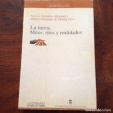 Libros de segunda mano: LA TIERRA.MITOS, RITOS Y REALIDADES. ANTHOROPOS. ANTROPOLOGÍA. FILOSOFÍA . Lote 183912438