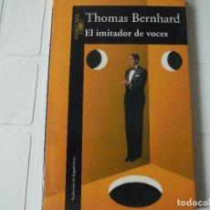 Libros de segunda mano: EL IMITADOR DE VOCES THOMAS BERNHARD ALFAGUARA. Lote 183926242