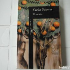 Libros de segunda mano: EL NARANJO CARLOS FUENTES ALFAGUARA. Lote 183930653