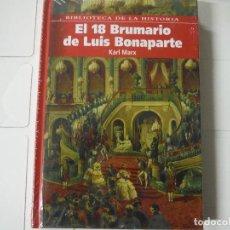 Libros de segunda mano: EL 18 BRUMARIO DE LUIS BONAPARTE KARL MARX BIBLIOTECA DE LA HISTORIA. Lote 183931436