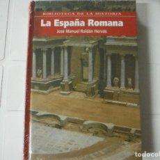 Libros de segunda mano: LA ESPAÑA ROMANA JOSE MANUEL ROLDAN HERVAS BIBLIOTECA DE LA HISTORIA. Lote 183931775