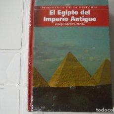 Libros de segunda mano: EL EGIPTO DEL IMPERIO ANITGUO JOSEP PADRO PARCERISA BIBLIOTECA DE LA HISTORIA. Lote 183933216