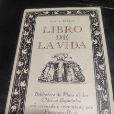 Libros de segunda mano: LIBRO DE LA VIDA, SANTA TERESA. Lote 183933723