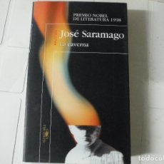 Libros de segunda mano: LA CAVERNA JOSE SARAMAGO ALFAGUARA. Lote 183934725