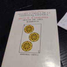 Libros de segunda mano: FRANCISCO RICO. BRUCE W.WARDROPPER. SIGLOS DE ORO: BARROCO. Lote 183937562