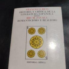Libros de segunda mano: FRANCISCO RICO. IRIS M. ZAVALA. ROMANTICISMO Y REALISMO. Lote 183937887