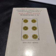 Libros de segunda mano: FRANCISCO RICO. JOSÉ CARLOS MAINER. MODERNISMO Y 98. Lote 183938401