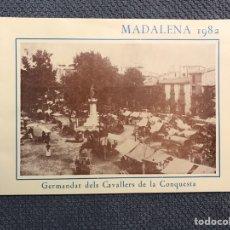 Libros de segunda mano: CASTELLÓN. LIBRO MADALENA (A.1982) GERMANDAT DELS CAVALLERS DE LA CONQUESTA.. Lote 183947228