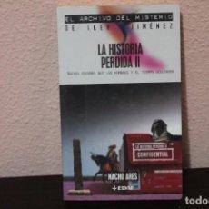 Libros de segunda mano: LA HISTORIA PERDIDA II. Lote 183950083