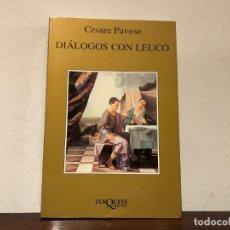 Libros de segunda mano: DIÁLOGOS CON LEUCÓ. CESARE PAVESE. TUSQUETS EDITORES. MITOLOGIA. SIMBOLISMO. NUEVO. Lote 183950678