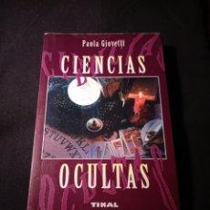Libros de segunda mano: CIENCIAS OCULTAS. PAOLA GIOVETTI. Lote 183961520