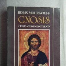 Libros de segunda mano: GNOSIS. CRISTIANISMO ESOTÉRICO. TOMO I CICLO EXOTÉRICO. MOURAVIEFF, BORIS. CS ED, BUENOS AIRES 1989. Lote 183965893