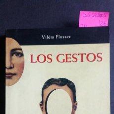 Libros de segunda mano: LOS GESTOS - VILÉM FLUSSER. Lote 183988415