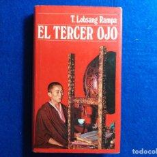 Libros de segunda mano: TITULO: EL TERCER OJO. AUTOR: T. LOBSANG RAMPA.. Lote 183993906