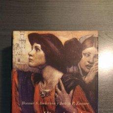 Libros de segunda mano: HISTORIA DE LAS MUJERES: UNA HISTORIA PROPIA . BONNIE S. ANDERSON, JUDITH P. ZINSSER. CRITICA. . Lote 184004770