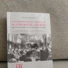 Libros de segunda mano: LOS INICIOS DE LA COMUNIDAD AUTONOMA DE ASTURIAS . Lote 184009423