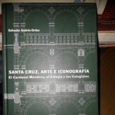 Libros de segunda mano: SANTA CRUZ, ARTE E ICONOGRAFÍA. Lote 184016658