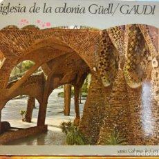 Libros de segunda mano: IGLESIA DE LA COLONIA GÜELL/GAUDÍ. SANTA COLOMA DE CERVELLÓ.EDICIONES BEASCOA - BARCELONA, 1972. Lote 184021948