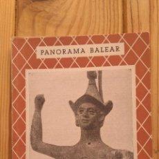 Libros de segunda mano: PANORAMA BALEAR LOS HONDEROS BALEARES. Lote 227794960