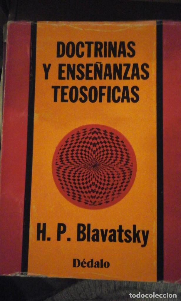 H. P. BLAVATSKY: DOCTRINAS Y ENSEÑANZAS TEOSÓFICAS (BUENOS AIRES, 1979) (Libros de Segunda Mano - Parapsicología y Esoterismo - Otros)