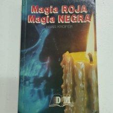 Libros de segunda mano: MAGIA ROJA MAGIA NEGRA - TDK121. Lote 184057005