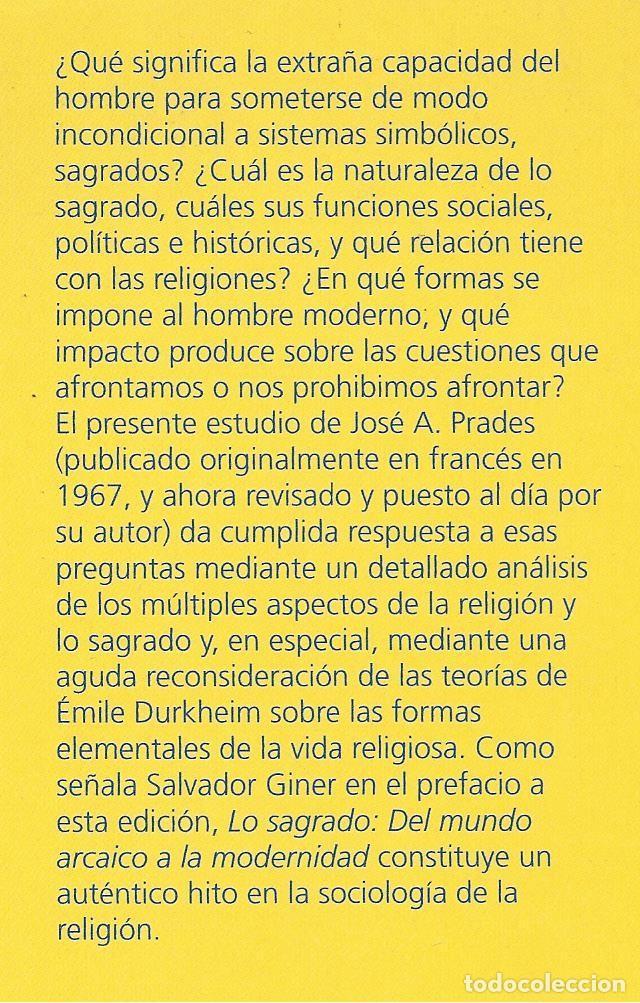 Libros de segunda mano: LO SAGRADO. DEL MUNDO ARCAICO A LA MODERNIDAD, José A. Prades - Foto 2 - 184064057