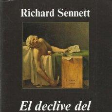 Libros de segunda mano: EL DECLIVE DEL HOMBRE PÚBLICO, RICHARD SENNET. Lote 184064627