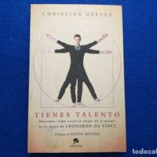 Libros de segunda mano: TÍTULO: TIENES TALENTO. AUTOR: CHRISTIAN GÁLVEZ. Lote 184091425