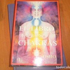 Libros de segunda mano: EL LIBRO DE LOS CHAKRAS , OSHO. Lote 184095807